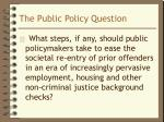 the public policy question