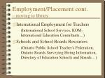 employment placement cont moving to library