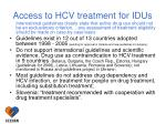 access to hcv treatment for idus