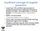 insufficient coverage of targeted prevention