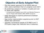 objective of early adopter pilot