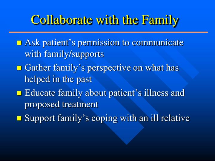 Collaborate with the Family