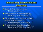 interactively promote patient education