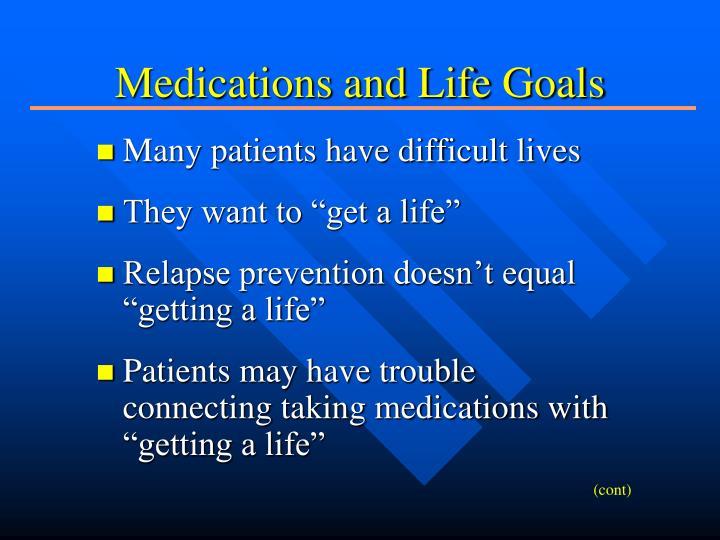 Medications and Life Goals