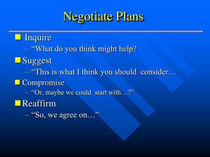 Negotiate Plans
