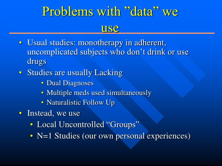 """Problems with """"data"""" we use"""