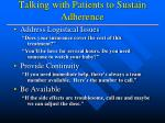 talking with patients to sustain adherence10