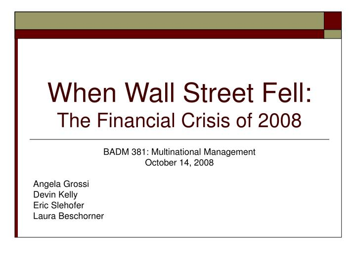 when wall street fell the financial crisis of 2008 n.