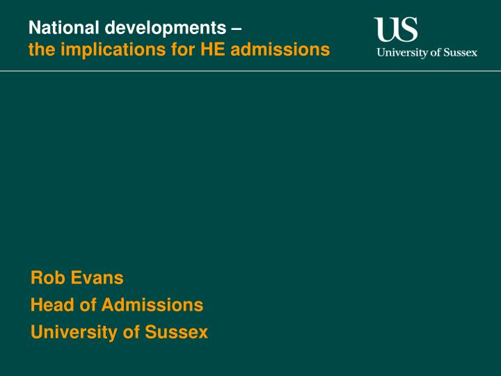 national developments the implications for he admissions n.