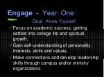 engage year one
