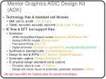 mentor graphics asic design kit adk
