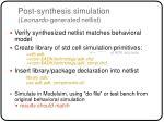 post synthesis simulation leonardo generated netlist