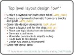 top level layout design flow