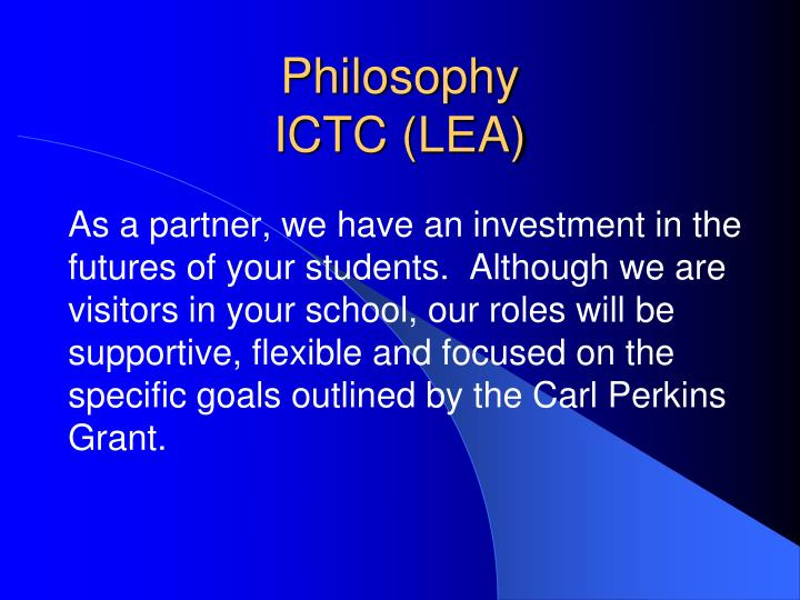 Philosophy ictc lea