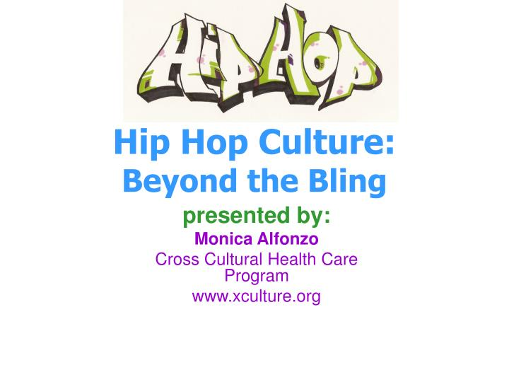 hip hop culture beyond the bling n.