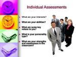 individual assessments