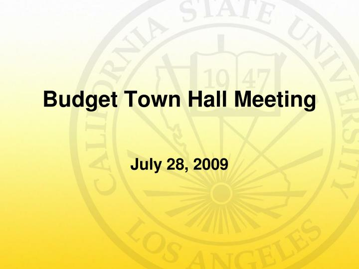 budget town hall meeting n.