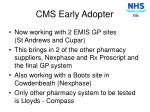 cms early adopter4