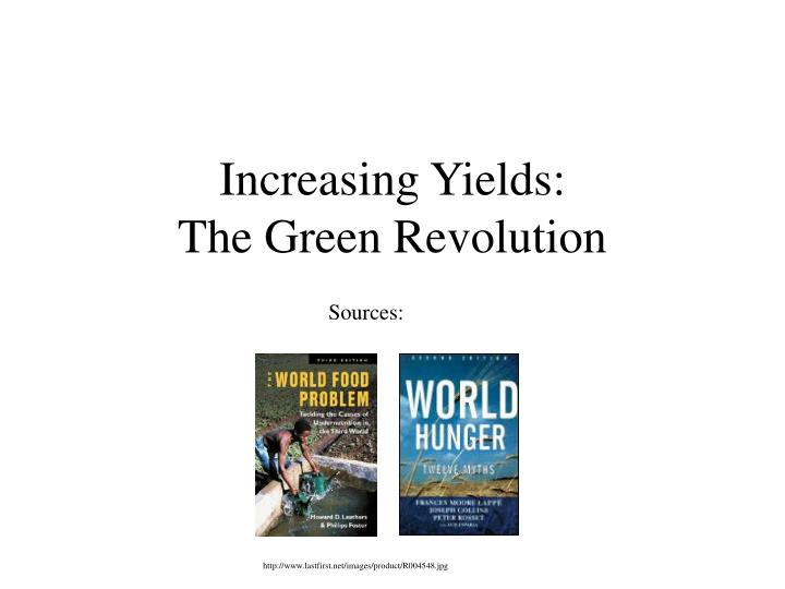 increasing yields the green revolution n.