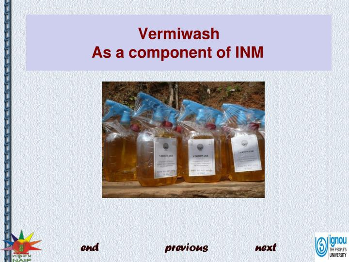 vermiwash as a component of inm n.