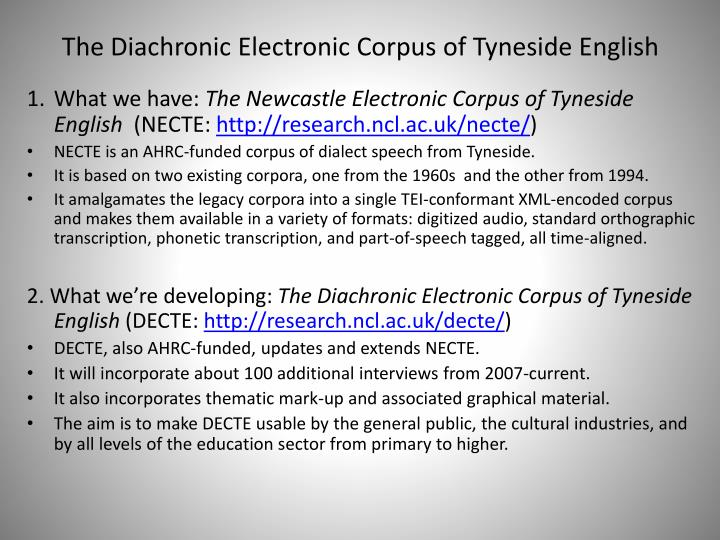 the diachronic electronic corpus of tyneside english n.
