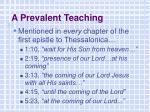 a prevalent teaching