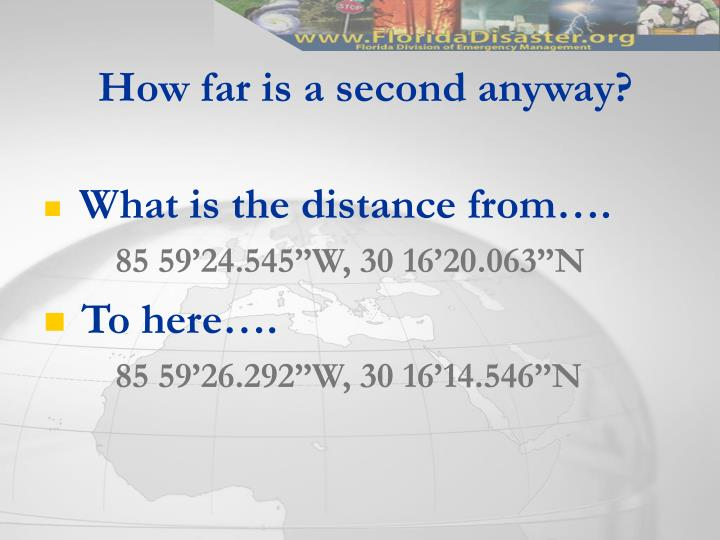 How far is a second anyway?