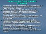 objectives of the proposed research