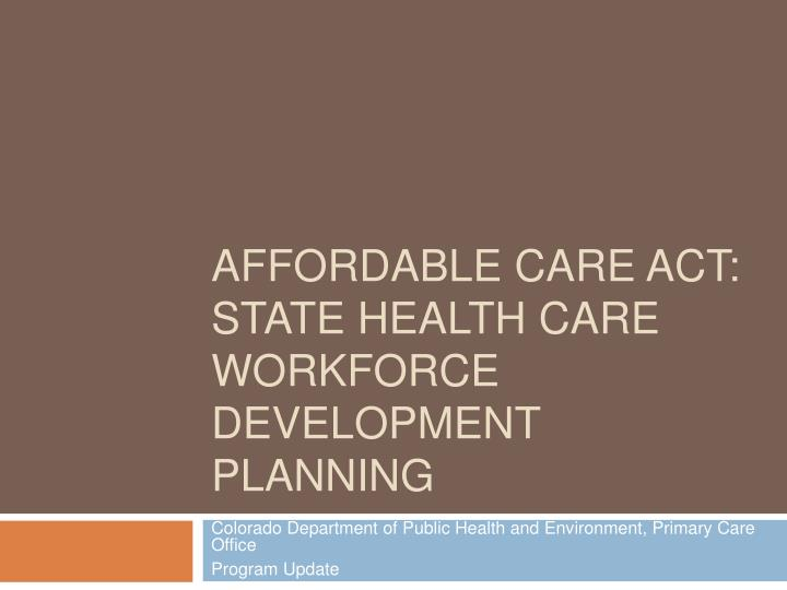 affordable care act state health care workforce development planning n.