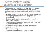 towards implementation streamlined portal system