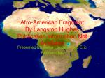 afro american fragment by langston hughes publication information not available