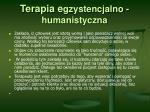 terapia e gzystencjalno humanistyczna