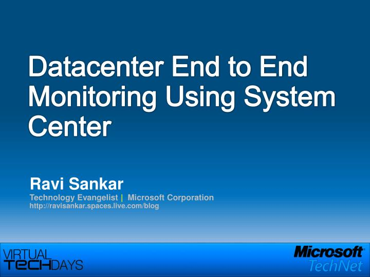 datacenter end to end monitoring using system center n.