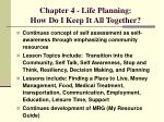 chapter 4 life planning how do i keep it all together