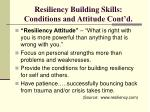 resiliency building skills conditions and attitude cont d