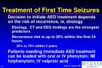 treatment of first time seizures