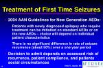 treatment of first time seizures1