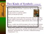 two kinds of symbols continued
