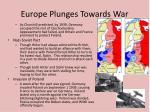 europe plunges towards war