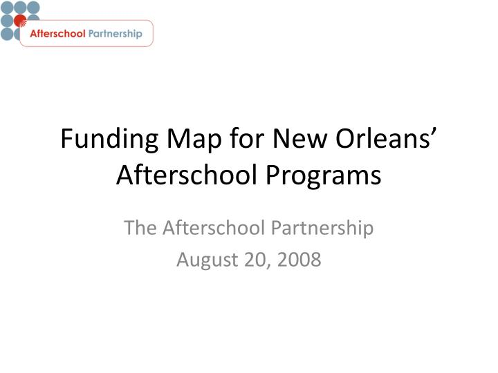 funding map for new orleans afterschool programs n.