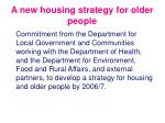 a new housing strategy for older people