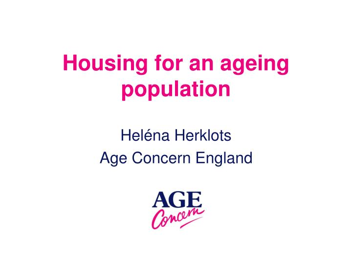 housing for an ageing population n.