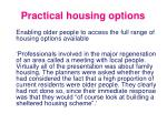 practical housing options