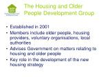 the housing and older people development group