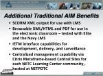 additional traditional aim benefits