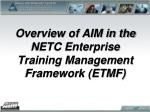 overview of aim in the netc enterprise training management framework etmf