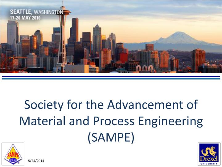 society for the advancement of material and process engineering sampe n.