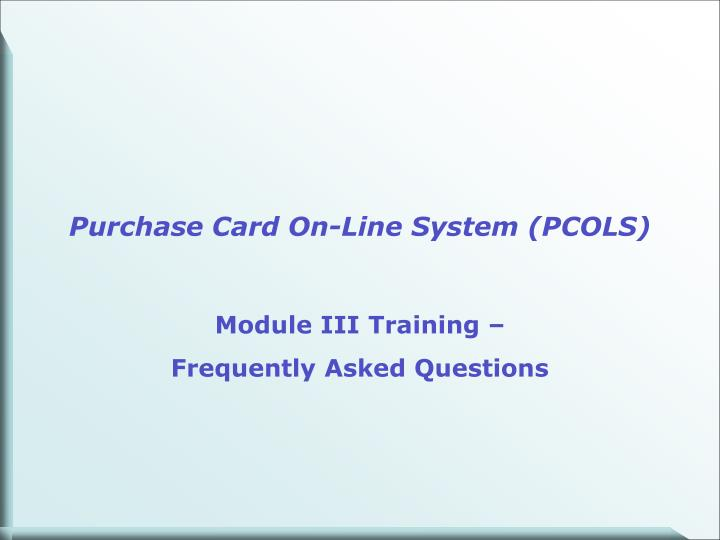 purchase card on line system pcols n.