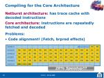 compiling for the core architecture
