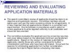 reviewing and evaluating application materials